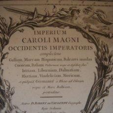 Arte: MAPA IMPERIO DE CARLOMAGNO, PARIS, 1752, VAUGONDY, DATADO EN PLANCHA, GRAN ESTADO Y TAMAÑO. Lote 175405307