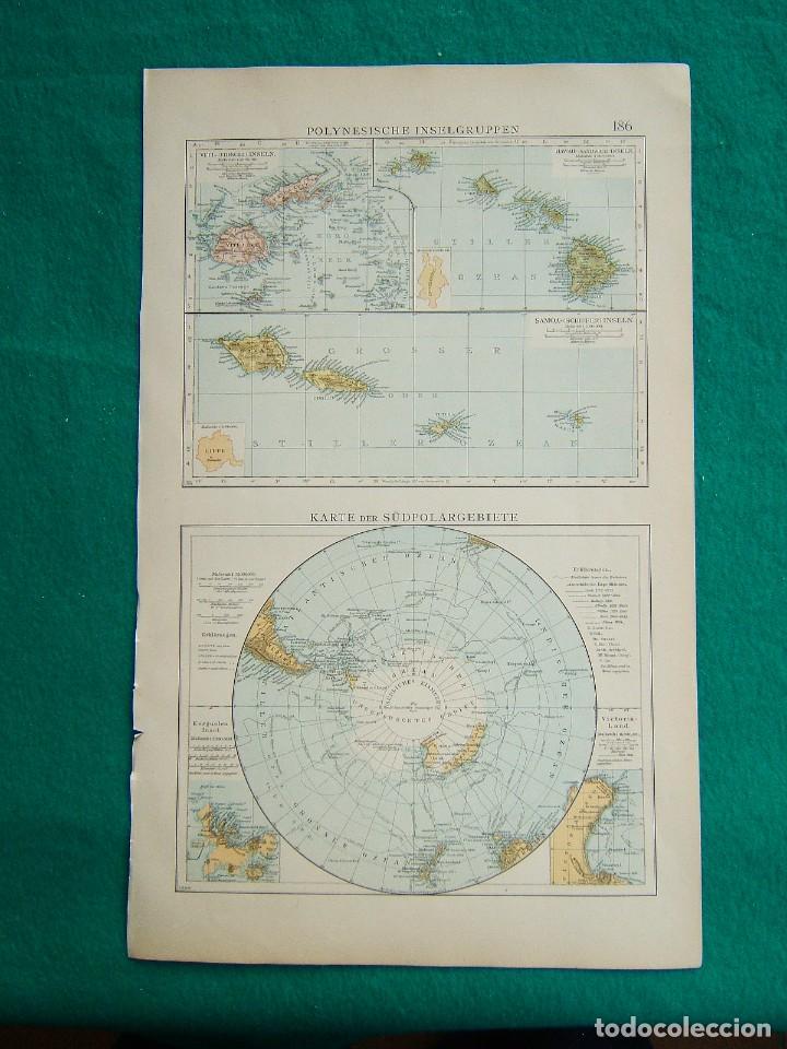 MAPA ISLAS DE LA POLINESIA-POLO SUR-POLYNESISCHE INSELGRUPPEN-KARTE DER SÜDPOLARGEBIETE-1899. (Arte - Cartografía Antigua (hasta S. XIX))