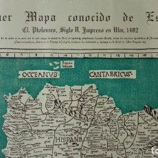 Art: PRIMER MAPA CONOCIDO DE ESPAÑA, EL PTOLOMEO SIGLO II, IMPRESO 1482, REPRODUCCION CARLOS SANZ. Lote 197673196