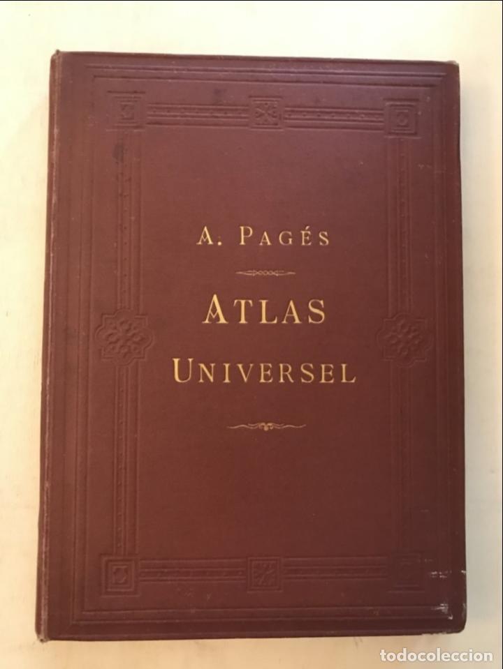 ATLAS UNIVERSEL, HACIA 1875. A. PAGÈS. CON 75 MAPAS A COLOR (Arte - Cartografía Antigua (hasta S. XIX))