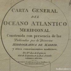 Arte: CARTA GENERAL DEL OCEANO ATLANTICO MERIDIONAL LONDRES 1810 (2 FRAGMENTOS). Lote 201342416