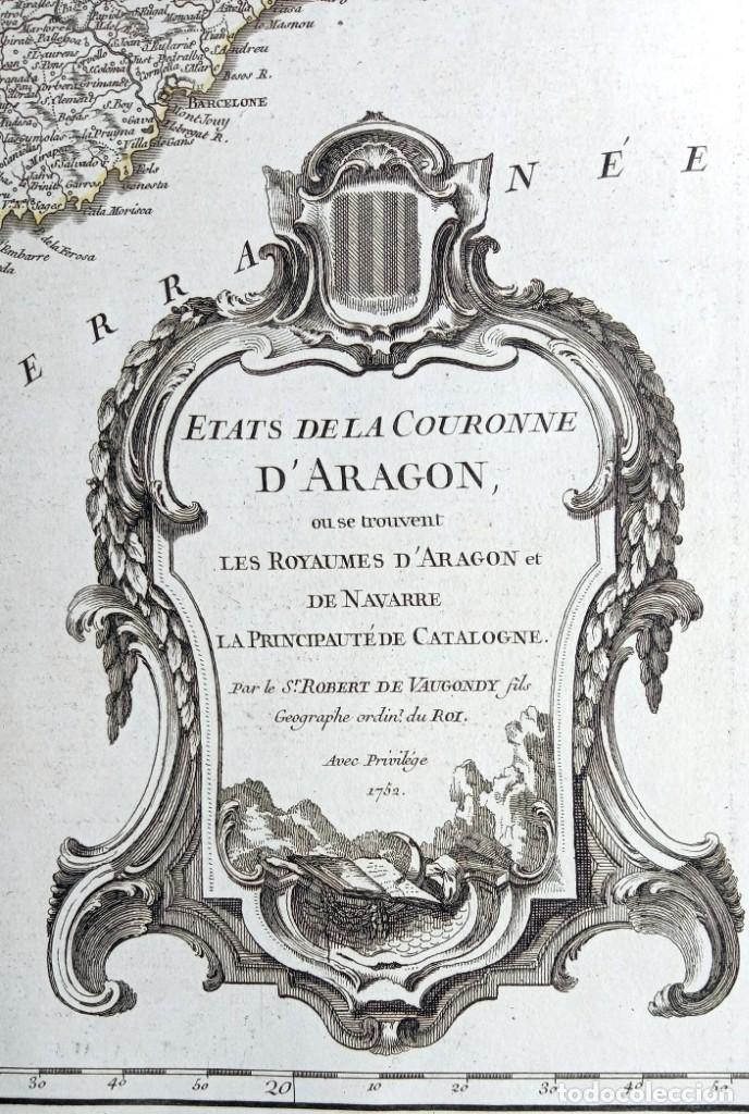 Arte: MAPA CORONA DE ARAGON - NAVARRA - PRINCIPADO DE CATALUÑA - 1752 - VAUGONDY - 80x55cm - marca agua - Foto 2 - 217227888