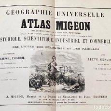 Arte: AÑO 1883 - ATLAS MIGEON GEOGRAPHIE UNIVERSELLE 43 MAPAS CON GRABADOS - CARTOGRAFÍA. Lote 225607760