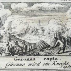Arte: GRABADO GERONA 1711 - GUERRA DE SUCESION - MEMORABILIA - WEIGEL. Lote 226844990