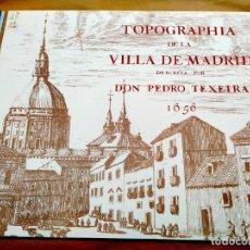Arte: PLANO TEIXEIRA MADRID (1656) - EDICIÓN FACSÍMIL GIGANTE - 59 X 48 CMS POR PLANCHA. Lote 237712980