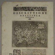 Arte: MAPA DE LA ISLA DE MALLORCA (BALEARES, ESPAÑA), 1590. TOMMASO PORCACCHI. Lote 242062360