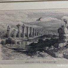 Arte: GRABADO ORIGINAL. GUSTAVO DORÉ. ACUEDUCTO DE MÉRIDA. CIRCA 1868. Lote 260082370