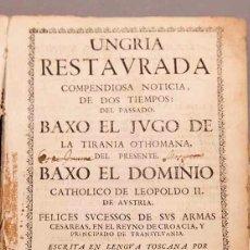 Arte: UNGRÍA RESTAURADA BAJO EL YUGO DE LA TIRANIA OTOMANA - 1688. Lote 269484493