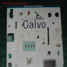 Arte: CATÁLOGO EXPOSICIÓN CARMEN CALVO. FUNDACIÓN CAIXAGALICIA 1998. Lote 23372784