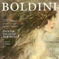Arte: FOLLETO DE LA EXPOSICIÓN 'BOLDINI', CELEBRADA EN PAVONA, ITALIA.. Lote 5599861