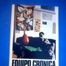 Arte: EQUIPO CRÓNICA. Lote 23542852