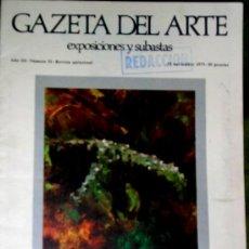 Arte: GAZETA DEL ARTE. Nº 51. GUSTAVO TORNER. 11-1975, . Lote 25489281