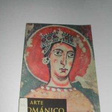 Arte: GUÍA DE LA EXPOSICIÓN EL ARTE ROMÁNICO DE 1961 EN BARCELONA Y SANTIAGO DE COMPOSTELA. Lote 6907309