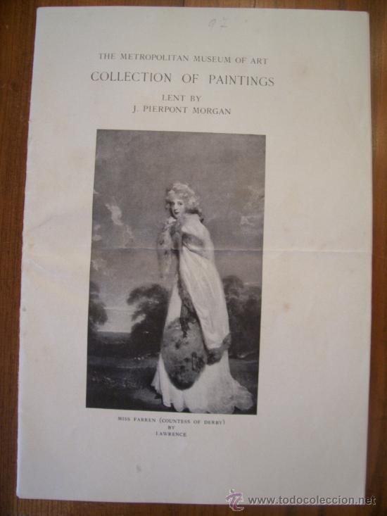 VENDO CATALOGO DE 1915 DEL THE METROPOLITAN MUSEUM OF ART- COLLECTION OF PAINTINGS LENT BY J. PIERP. (Arte - Catálogos)