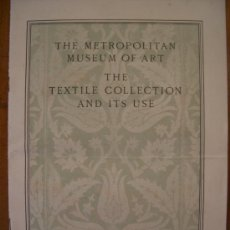 Arte: VENDO -SUPPLEMENT TO THE BULLETIN OF THE METROPOLITAN MUSEUM OF ART MAY DE 1925- THE TEXTIL COLLECT.. Lote 26457929