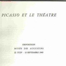 EXPOSITION: Picasso et le théatre. Musée des Augustins. Toulouse, 1965