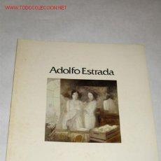 Arte - Adolfo Estrada, Catálogo de la exposición celebrada en la Galería Biosca de Madrid en 1981 - 23393124