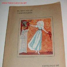 Arte: EL ARTE EN LA TAUROMAQUIA - BLASS Y CÍA MADRID 1918 TOROS / TAUROMAQUIA 77 PP. RÚSTICA CON HOJA MONT. Lote 27346526