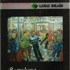 Arte: LAMAS BOLAÑO Nº 79. JUNIO 2005.CATALOGO DE ARTE. Lote 48305124