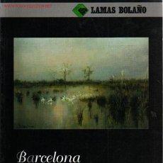 Arte: LAMAS BOLAÑO Nº 81. BARCELONA, SEPTIEMBRE 2005. CATALOGO DE ARTE. Lote 48305112
