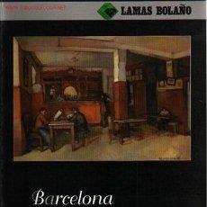 Arte: LAMAS BOLAÑO Nº 73. BARCELONA, NOVIEMBRE 2004.CATALOGO DE ARTE. Lote 48305161