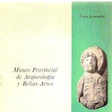 Arte: MUSEO PROVINCIAL DE ARQUEOLOGÍA Y BELLAS ARTES ( GUÍA ILUSTRADA ) // LEÓN, 1975.. Lote 27425861
