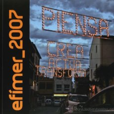 Arte: EFIMER 2007. ALGINET. EMPAR CUBELLS, REBECA PLANA Y OTROS. Lote 13079519
