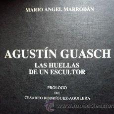 Arte: AGUSTIN GUASCH LIBRO FIRMADO. Lote 27094577