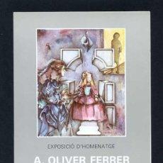 Arte: *A. OLIVER FERRER* LOTE 4 UNIDADES. AÑOS 1987 (2) Y 1988 (2). Lote 13329131