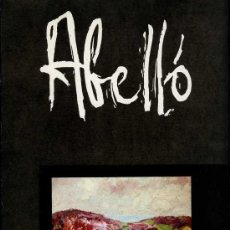 Arte: *ABELLÓ* BIBLIOTECA DE CATALUÑA, BCN. ABRIL 1974. 54 PGS. 55 FOTOS COLOR. MEDS: 23.5 X 30 CMS.. Lote 13630336