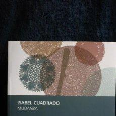 Arte: ISABEL CUADRADO. MUDANZA. FUNDACIN MUSEO GRABADO CONTEMPORANEO. 2008-2009. 61 PAG. Lote 15181433