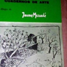 Arte: JAUIME MERCAD. MAESTROS CONTEMPORANEOS DEL DIBUJO Y LA PINTURA.EDIT: IEE.1972/73. COL. Lote 25420326