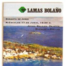 Arte: RV042 FOLLETO SUBASTAS LAMAS BOLAÑO. BARCELONA JUNIO 2009. Lote 15317595