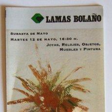 Arte: RV043 FOLLETO SUBASTAS LAMAS BOLAÑO. BARCELONA MAYO 2009. Lote 15317614