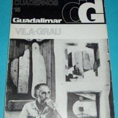 Arte: CUADERNOS GUADALIMAR. Nº 15 .VILA-GRAU. EDIT. RAYUELA. 1978. ILUSTRACIONES. Lote 24029034