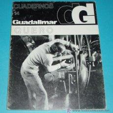 Arte: CUADERNOS GUADALIMAR. Nº 14 .QUERO. EDIT. RAYUELA. 1978. ILUSTRACIONES. Lote 24029035