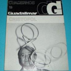 Arte: CUADERNOS GUADALIMAR. Nº 13 .CRISTOFOL. EDIT. RAYUELA. 1978. ILUSTRACIONES. Lote 24029040