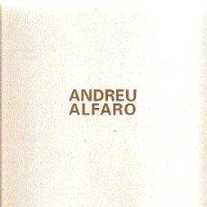 Arte: ANDREU ALFARO /// FRANCISCO CALVO SERRALLER (TEXTO).. Lote 18879006