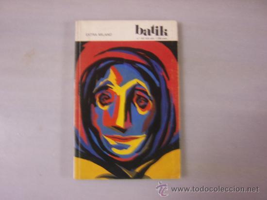 BATIK - EXTRA MILANO - Nº 107 - ABRIL 1991. (Arte - Catálogos)