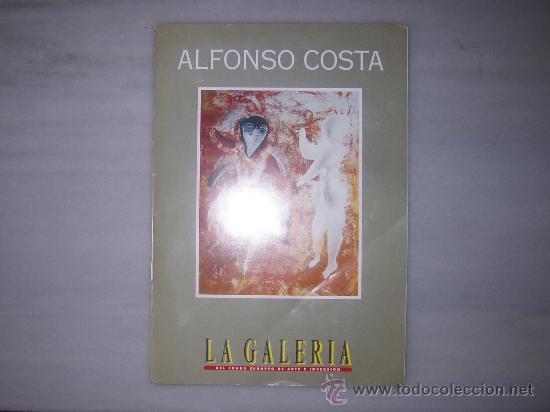ALFONSO COSTA BEIRO - CATALOGO - LA GALERIA DEL FONDO EUROPEO DE ARTE E INVERSIÓN. (Arte - Catálogos)