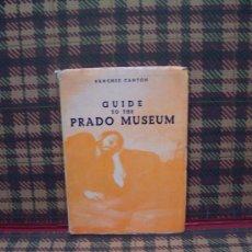 Arte: GUIDE TO THE PRADO MUSEUM - 1963 - F.J.SÁNCHEZ CANTÓN - ED. PENINSULAR - ENGLISH. Lote 18441181