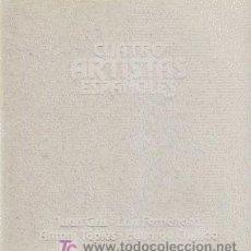 Arte: CUATRO ARTISTAS ESPAÑOLES : JUAN GRIS, LUIS FERNÁNDEZ, ANTONI TÁPIES, EDUARDO CHILLIDA.. Lote 26252581