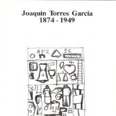 Arte: JOAQUÍN TORRES GARCÍA. 1984 - 1949. ABRIL - MAYO 1991. JORGE ALBERO ARTE CONTEMPORANEO. DIPTICO.. Lote 104598352