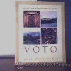 Arte: CATÁLOGO MONUMENTAL DEL MUNICIPIO DE VOTO;Mª CELESTINA LOSADA;AYTO DE VOTO 1997;¡NUEVO!. Lote 21661277
