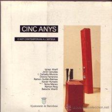 Arte: CINC ANYS D'ART CONTEMPORANI A L'ARTESA.. Lote 21021357