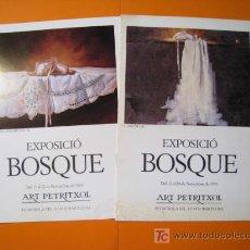 Arte: BOSQUE - PETRITXOL - LOTE 2 CATALOGOS 1991-92. Lote 20192632