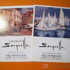 Arte: SARQUELLA - PETRITXOL - LOTE 2 CATALOGOS 1990-92. Lote 20192637