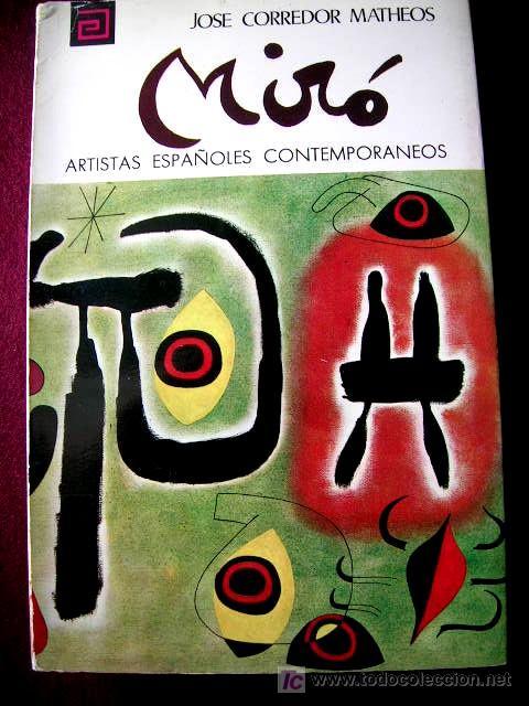 JOAN MIRÓ. PINTOR.MONOGRAFÍA:VIDA/OBRA.FOTOS COLOR.B/N.MED:17X11.ARTISTAS ESPAÑOLES CONTEMPOR (Arte - Catálogos)