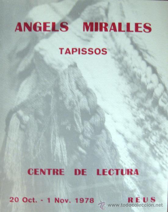 REUS. ANGELS MIRALLES. TAPISSOS. CATÁLOGO. 1978 (Arte - Catálogos)
