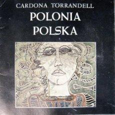 Arte: CARDONA TORRANDELL. POLONIA POLSKA. CATÁLOGO. 1978. Lote 26142575